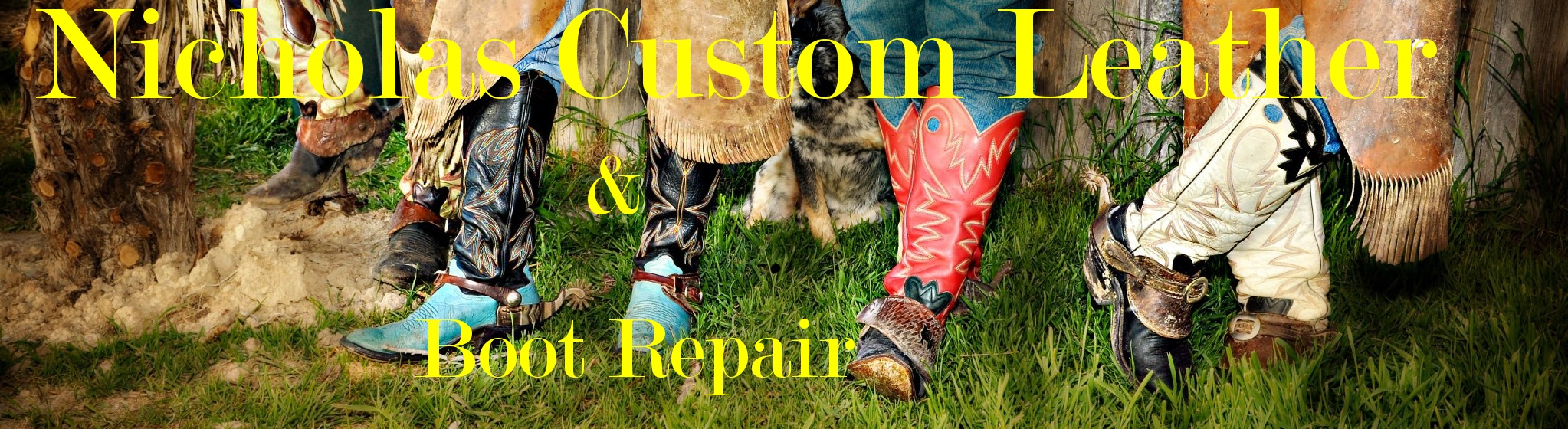 Nicholas Custom Leather       &                             Boot Repair